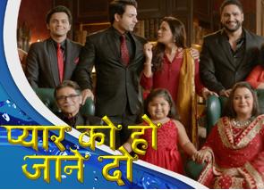 Hindi TV Channel Sony TV Upcoming Show - Pyaar Ko Ho Jaane Do
