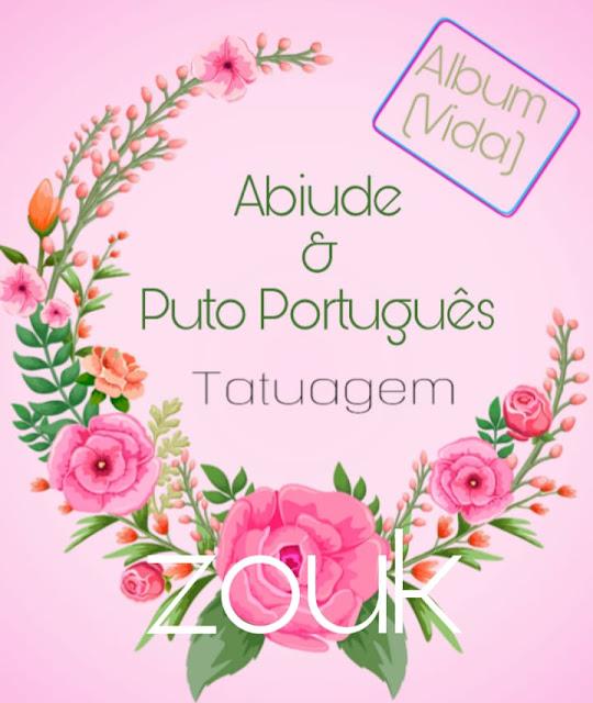 Abiude Feat. Puto Português