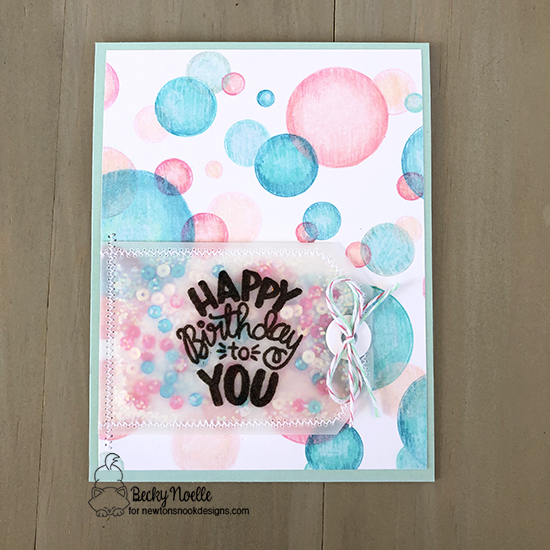 Happy Birthday by Becky features Uplifting Wishes, Bokeh, and Fancy Edges Tag by Newton's Nook Designs; #newtonsnook
