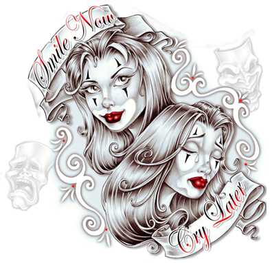 Smile Now Cry Later Tattoo Design Hm Art Tattoo