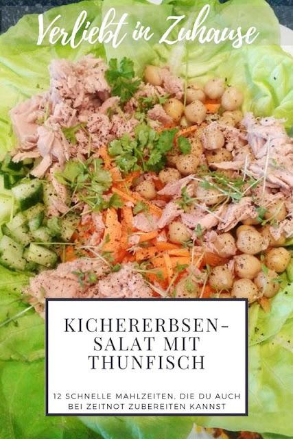Kichererbsen-Salat mit Thunfisch Rezept -12 schnelle Mahlzeiten auch bei Zeitnot