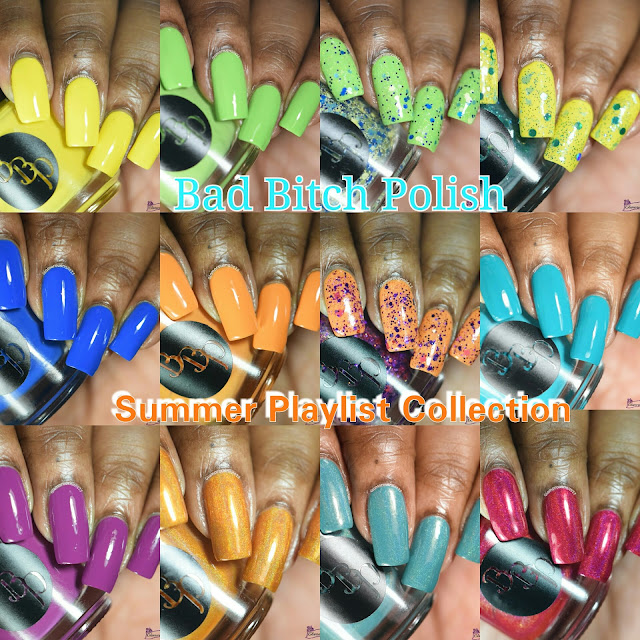 Bad Bitch Polish Summer Playlist Collection