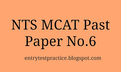 NTS MCAT Past Paper 6