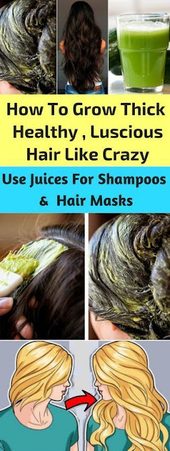 How To Grow Thick Healthy, Luscious Hair Like Crazy Use Juices For Shampoos & Hair Mask!!!