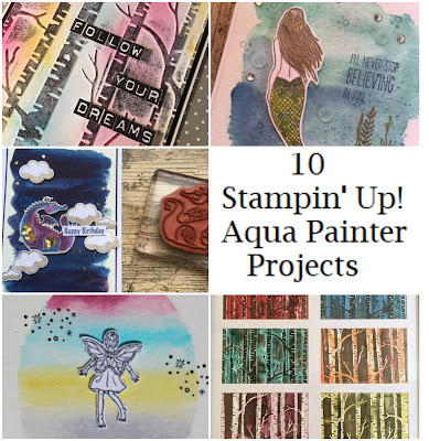 10 Stampin' Up! Aqua Painter Projects. Have a go at these projects or create something similar using your Aqua Painters from Stampin' Up!