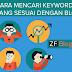 Cara Mencari Keyword Yang Sesuai Dengan Blog