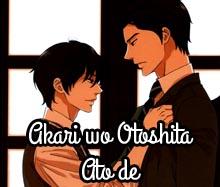 Akari wo Otoshita Ato de