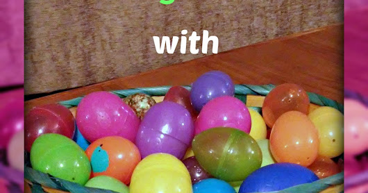 Learning Activities with Leftover Easter Eggs