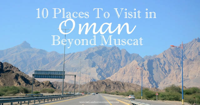 Must-see attractions in Oman outside the Capital