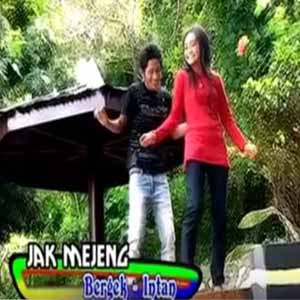 Download MP3 BERGEK feat INTAN - Jak Mejeng
