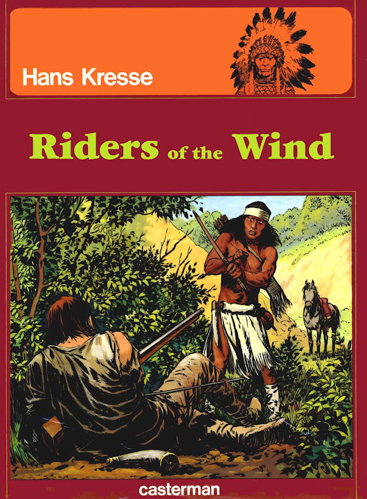 The Indians -02- Riders of the Wind by Hans Kresse (English Translation)