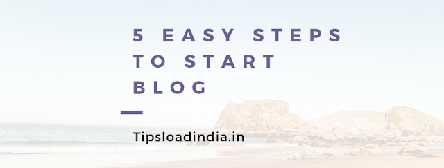 How to create a blog, Tipsloadindia.in, how to start a new blog