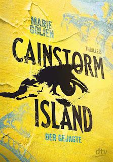 Cainstorm Island 1: Der Gejagte – Marie Golien