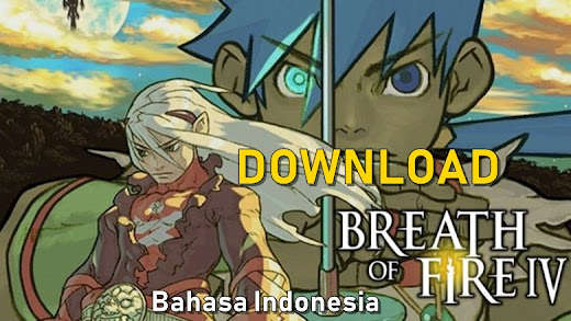 Breath of Fire IV Bahasa Indonesia Iso PS 1 Android