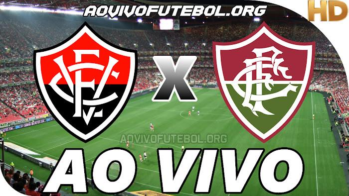 Ver Vitória x Fluminense Ao Vivo Online