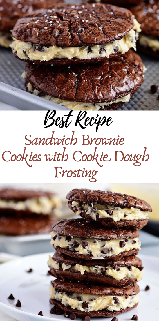 Sandwich Brownie Cookies with Cookie Dough Frosting #desserts #cakerecipe