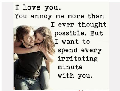 Love Quotes about husband:  i love you, you annoy me more than .