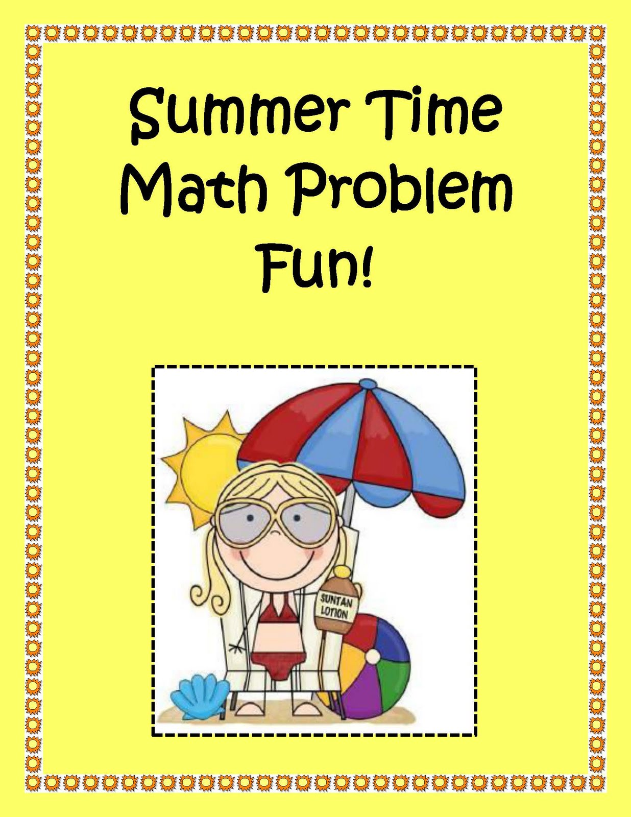Engaging Lessons And Activities End Of The Year Summer Elementary Math Fun