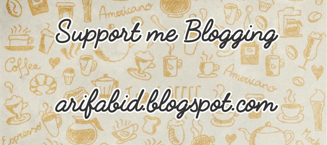 My blog arifabid.blogspot.com