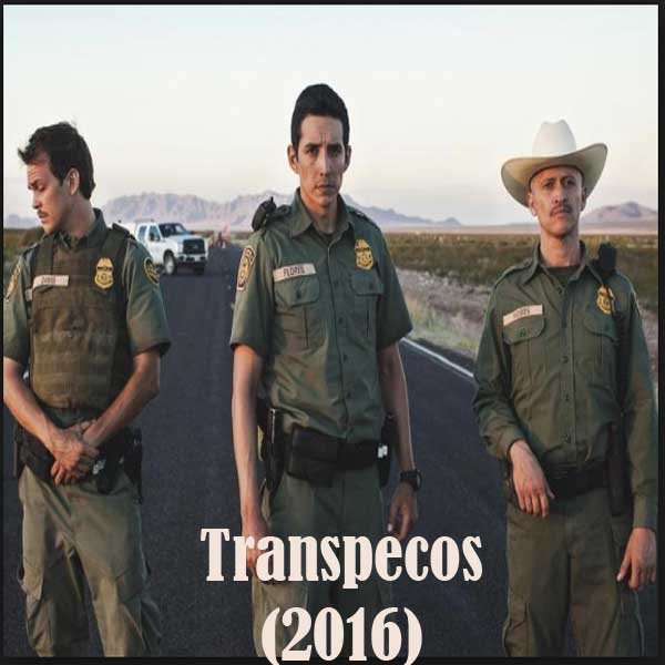 Image of Transpecos (2016) Bluray Subtitle Indonesia