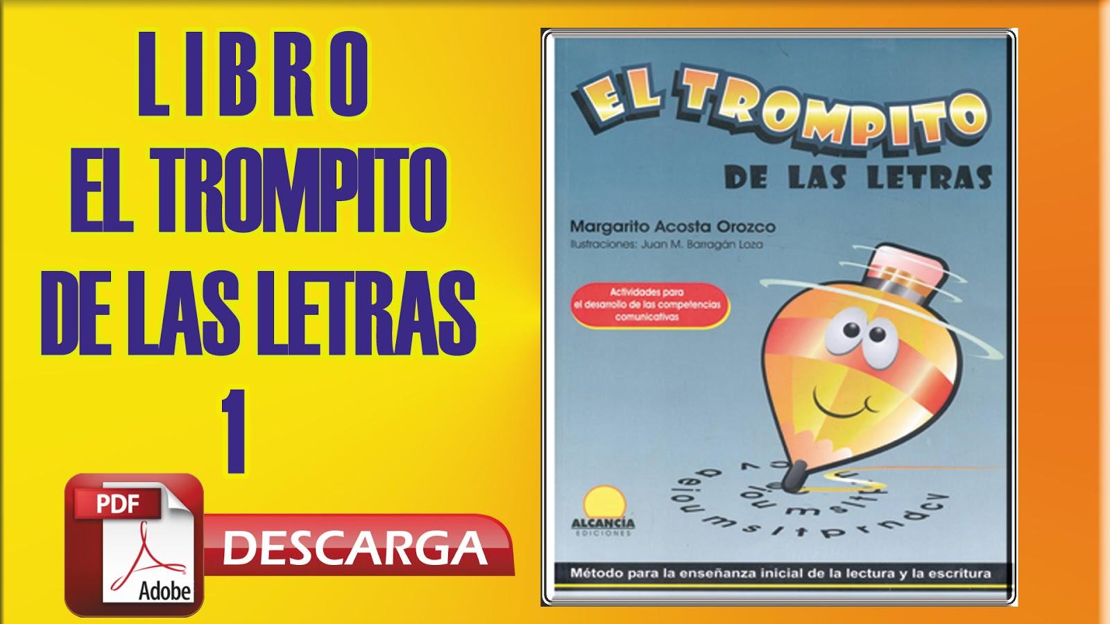 """Libro """"El Trompito De Las Letras"""" 1"""