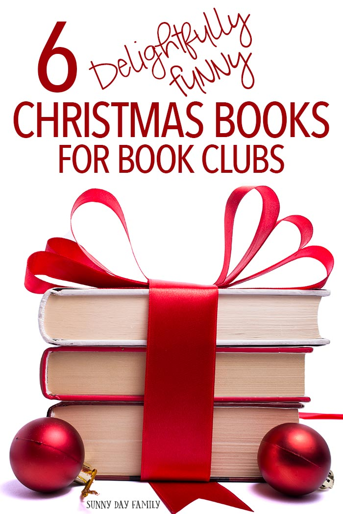 Looking for a laugh this holiday? Pick one of these light and funny Christmas books - perfect picks for your December book club meeting!