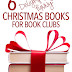 6 Delightfully Funny Christmas Books for Book Clubs