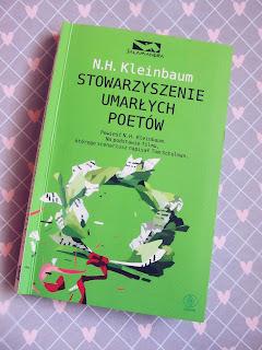 """""""Stowarzyszenie umarłych poetów"""" N. H. Kleinbaum"""