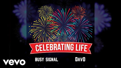 Busy Signal ft. DavO – Celebrating Life (Mp3 Download)
