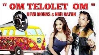 Deva Monas Ft. Nur Bayan - Om Telolet Om