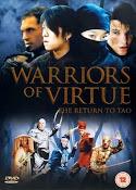 Guerreros de la virtud 2 (2005) ()