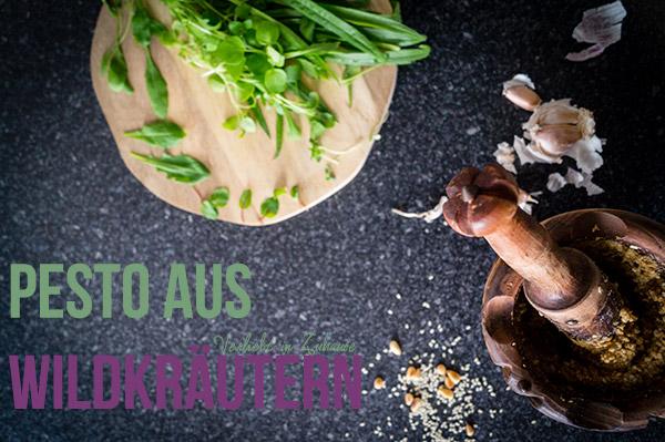 Blog Dinner im März: Pesto aus deutschen Wildkräutern