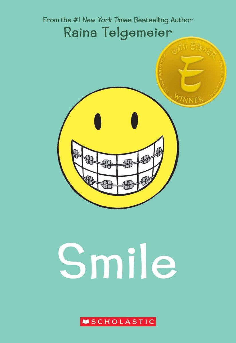 Smile, By Raina Telgemeier