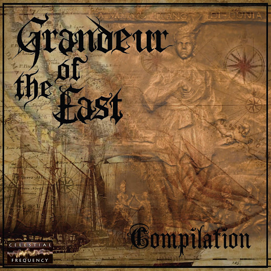CELESTIAL FREQUENCY - CF0003: GRANDEUR OF THE EAST COMPILATION