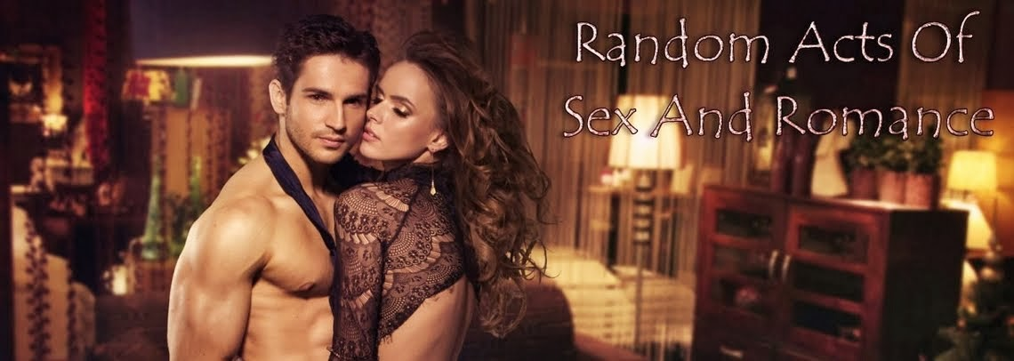 Random Acts of Sex and Romance