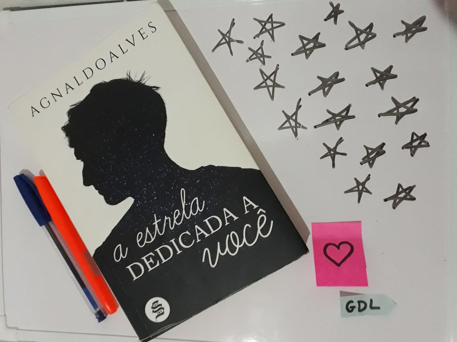 Tem Na Web - [Resenha] A Estrela Dedicada a Você - Agnaldo Alves