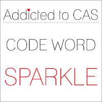 http://addictedtocas.blogspot.com/2017/12/addicted-to-cas-challenge-126-sparkle.html
