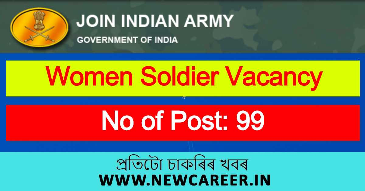 Indian Army Recruitment 2020 : Apply Online For 99 Women Soldier Vacancy