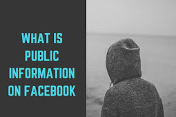 What is public information on Facebook?
