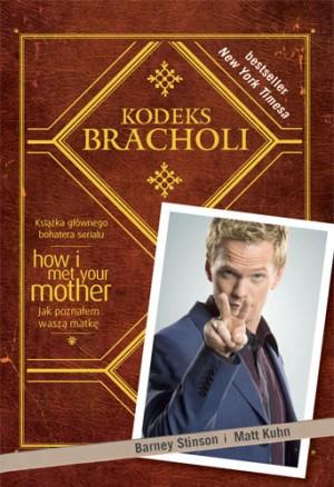 "Barney Stinson, Matt Kuhn - ""Kodeks Bracholi"""