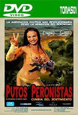 Putos Peronistas, cumbia del sentimiento (2012) DVDRip