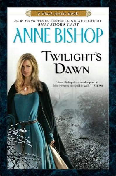 Twilights Dawn Anne Bishop