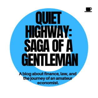 Quiet Highway: Saga of a Gentleman