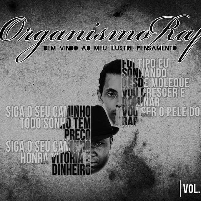 """Organismo Rap lança clipe """"Raízes e Bons Frutos"""""""