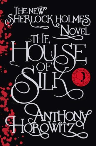 The House of Silk by Anthony Horowitz book cover and review