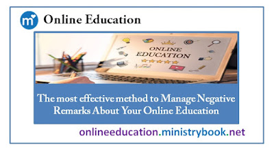 The most effective method to Manage Negative Remarks About Your Online Education