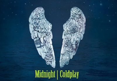 Makna Lagu Midnight Coldplay, Arti Lagu Midnight Coldplay, Terjemahan Lagu Midnight Coldplay, Lirik Lagu Midnight Coldplay, Lagu Midnight Coldplay, Lagu Midnight, Coldplay