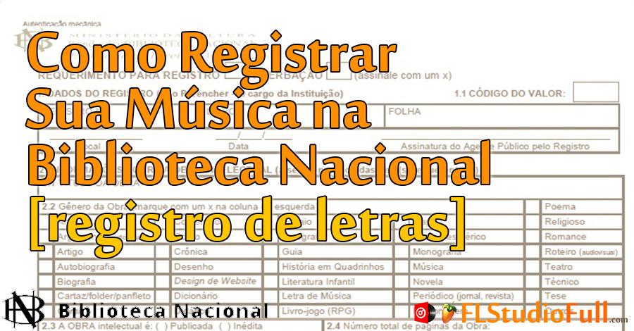 Como Registrar Sua Música na Biblioteca Nacional [registro de letras]