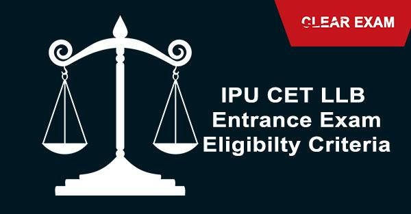 IPU LLB Entrance Exam - Eligibility Criteria