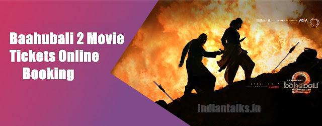 Baahubali 2 Tickets Online Booking